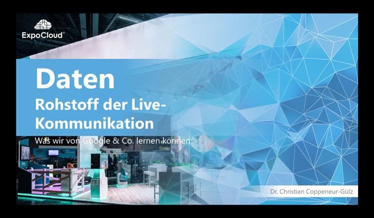 Daten als Rohstoff der Live-Kommunikation