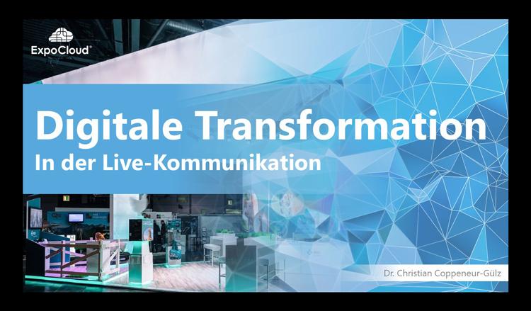 Digitale Transformation in der Live-Kommunikation